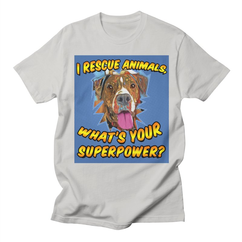I rescue animals, what's your super powers? Men's Regular T-Shirt by Andy's Paw Prints Shop