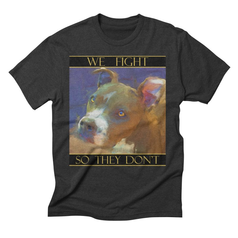 We fight, so they don't 2 Men's Triblend T-Shirt by Andy's Paw Prints Shop