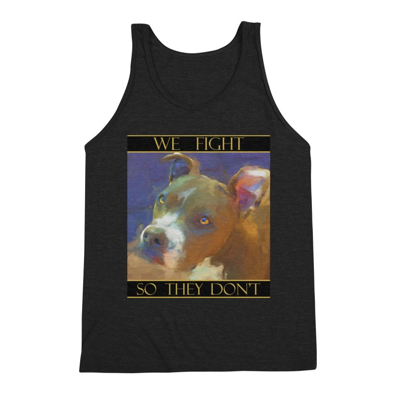 We fight, so they don't 2 Men's Triblend Tank by Andy's Paw Prints Shop