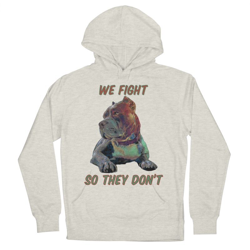 We fight, so they don't 3 Men's French Terry Pullover Hoody by Andy's Paw Prints Shop
