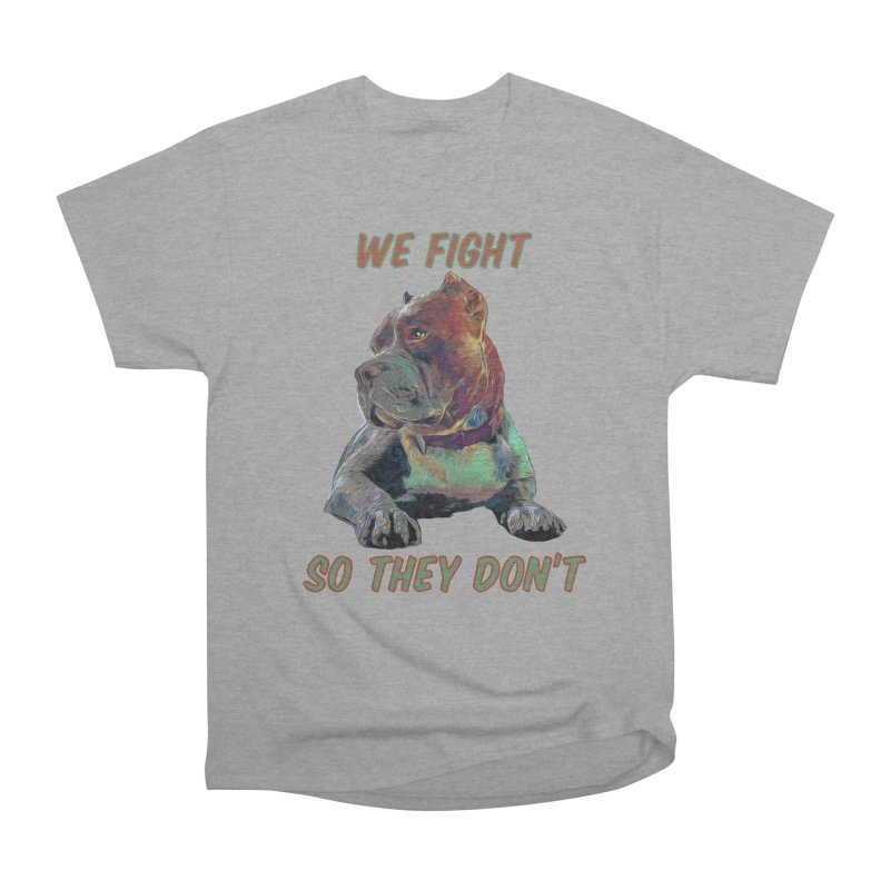 We fight, so they don't 3 Men's Heavyweight T-Shirt by Andy's Paw Prints Shop