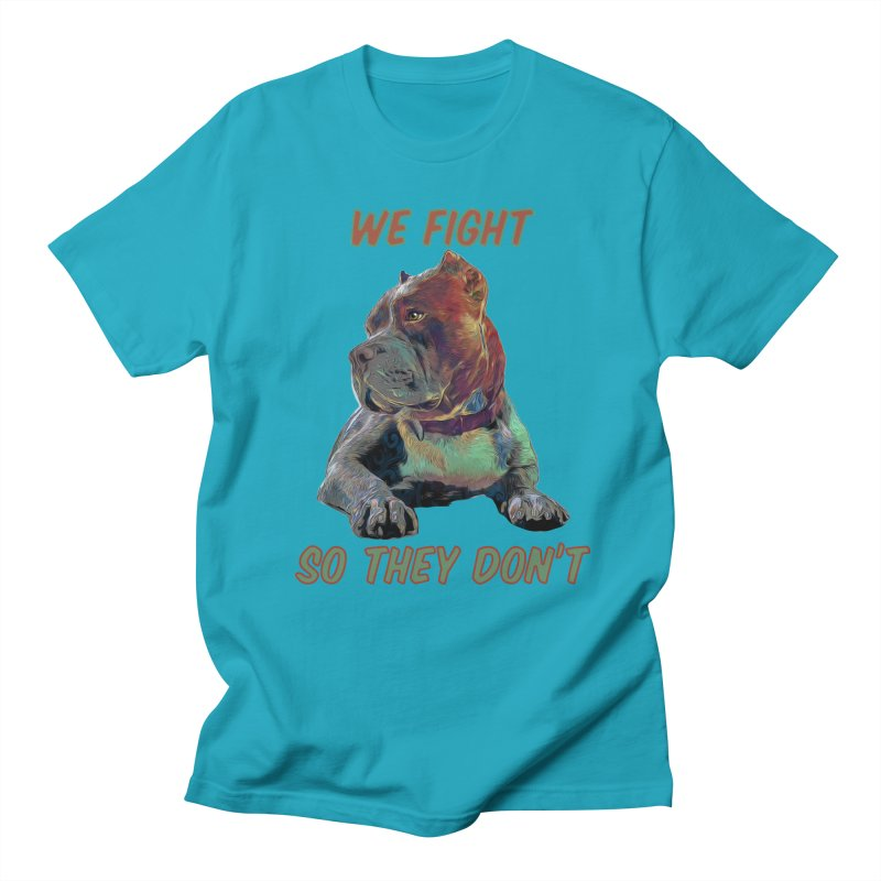 We fight, so they don't 3 Women's Regular Unisex T-Shirt by Andy's Paw Prints Shop