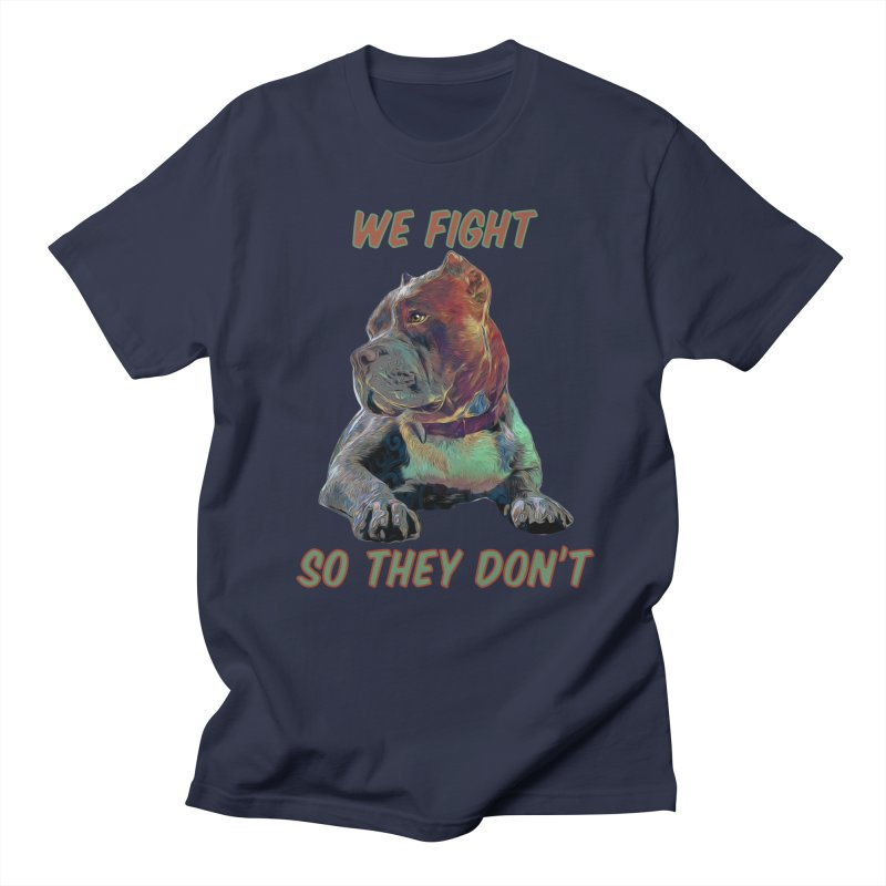 We fight, so they don't 3 Men's T-Shirt by Andy's Paw Prints Shop