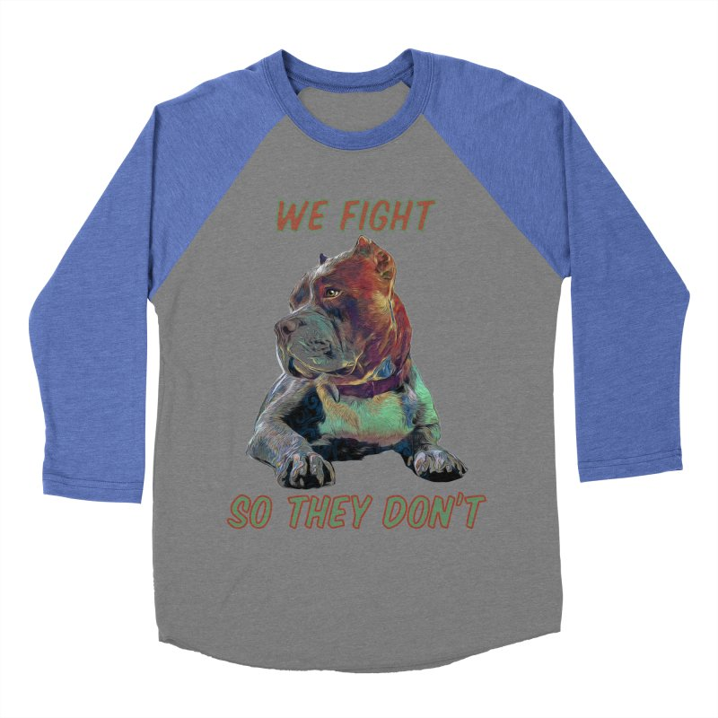 We fight, so they don't 3 Women's Baseball Triblend Longsleeve T-Shirt by Andy's Paw Prints Shop