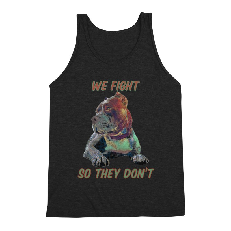 We fight, so they don't 3 Men's Tank by Andy's Paw Prints Shop