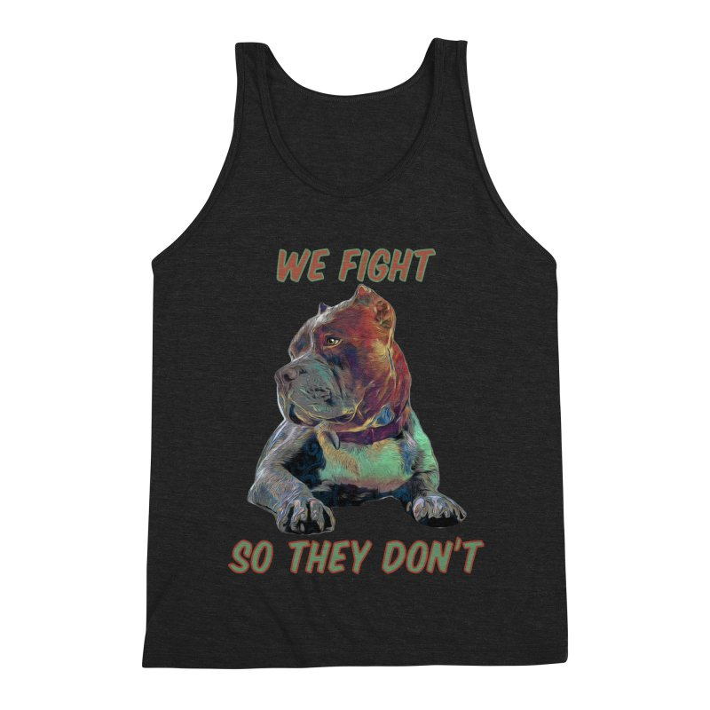 We fight, so they don't 3 Men's Triblend Tank by Andy's Paw Prints Shop