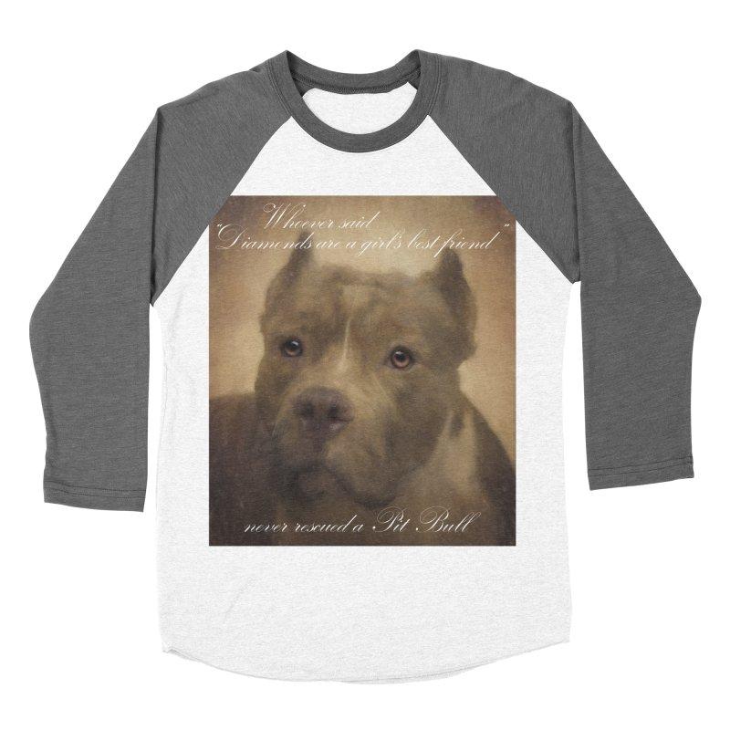 Pit Bulls are a girls best friend Women's Baseball Triblend Longsleeve T-Shirt by Andy's Paw Prints Shop