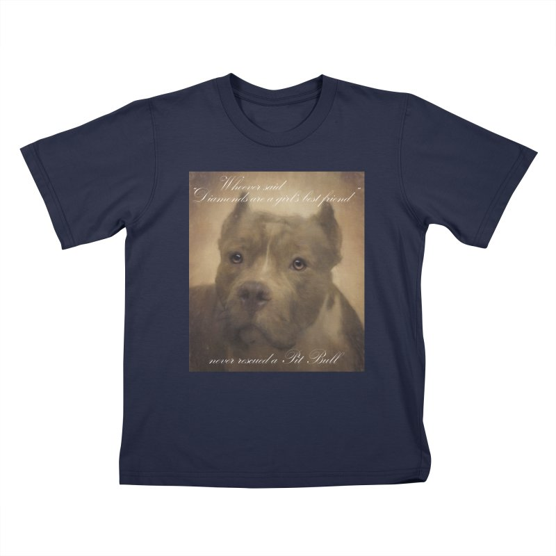 Pit Bulls are a girls best friend Kids T-Shirt by Andy's Paw Prints Shop