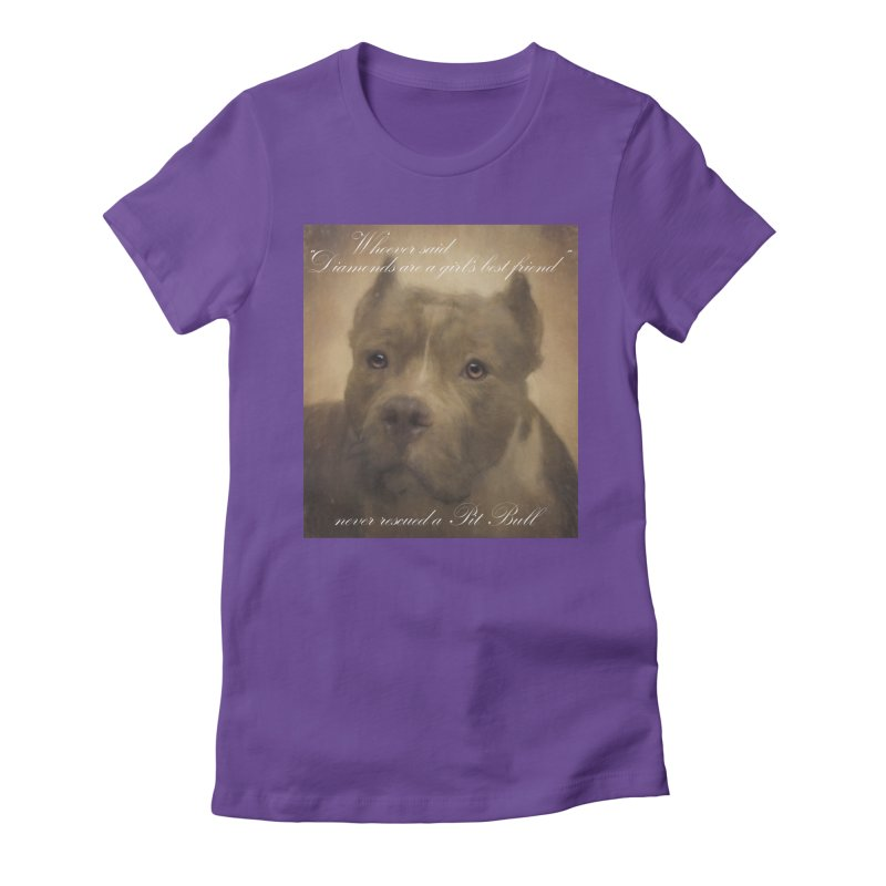 Pit Bulls are a girls best friend Women's T-Shirt by Andy's Paw Prints Shop