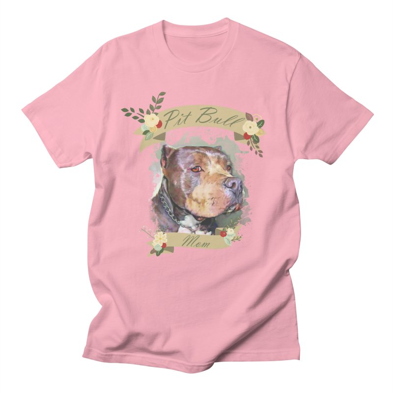 Pit Bull Mom Women's Regular Unisex T-Shirt by Andy's Paw Prints Shop