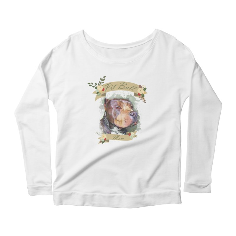 Pit Bull Mom Women's Scoop Neck Longsleeve T-Shirt by Andy's Paw Prints Shop