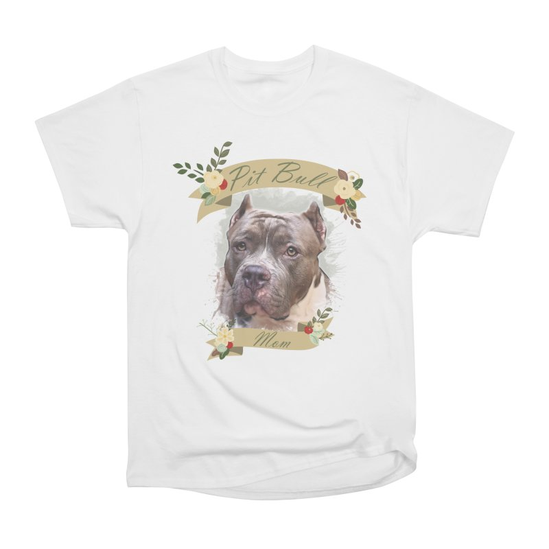 Pit Bull Mom 2 Women's Heavyweight Unisex T-Shirt by Andy's Paw Prints Shop