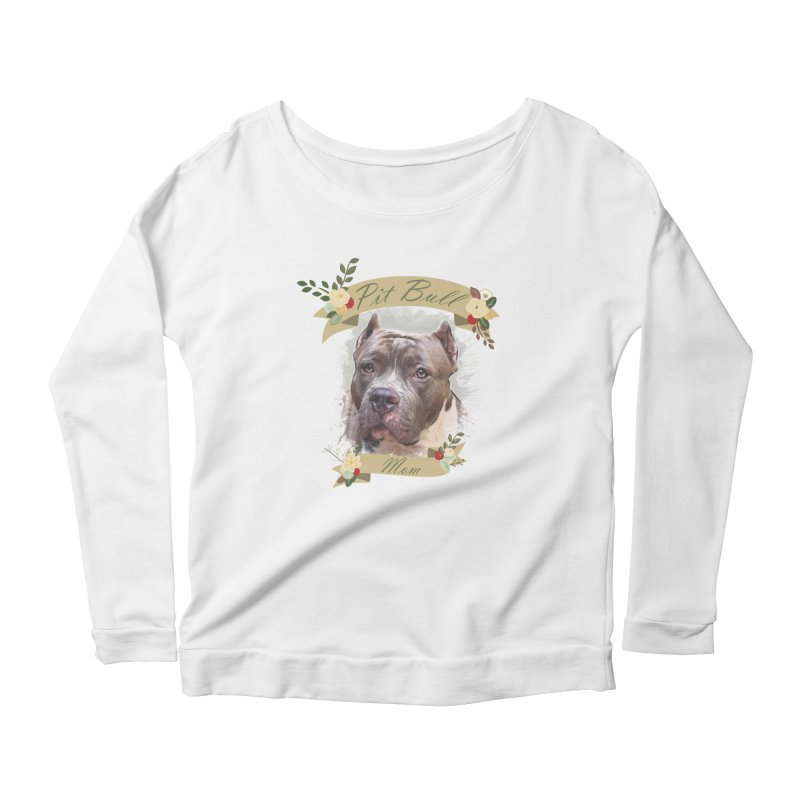 Pit Bull Mom 2 Women's Scoop Neck Longsleeve T-Shirt by Andy's Paw Prints Shop