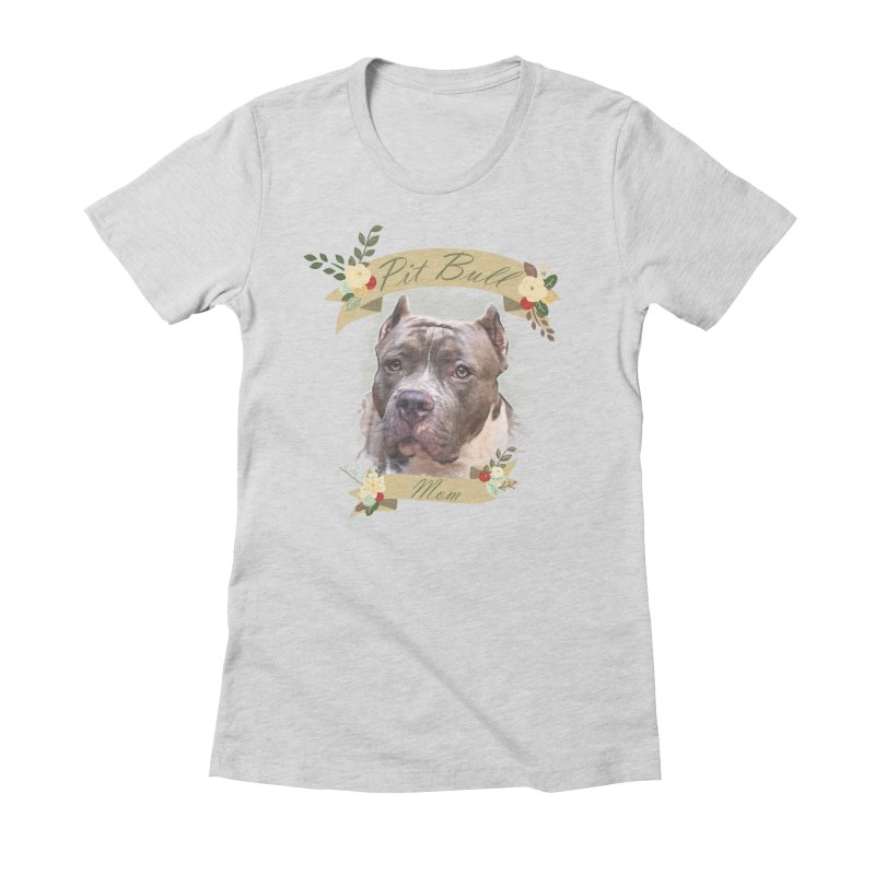 Pit Bull Mom 2 Women's Fitted T-Shirt by Andy's Paw Prints Shop