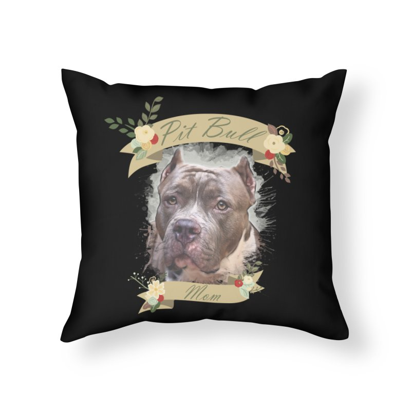 Pit Bull Mom 2 Home Throw Pillow by Andy's Paw Prints Shop