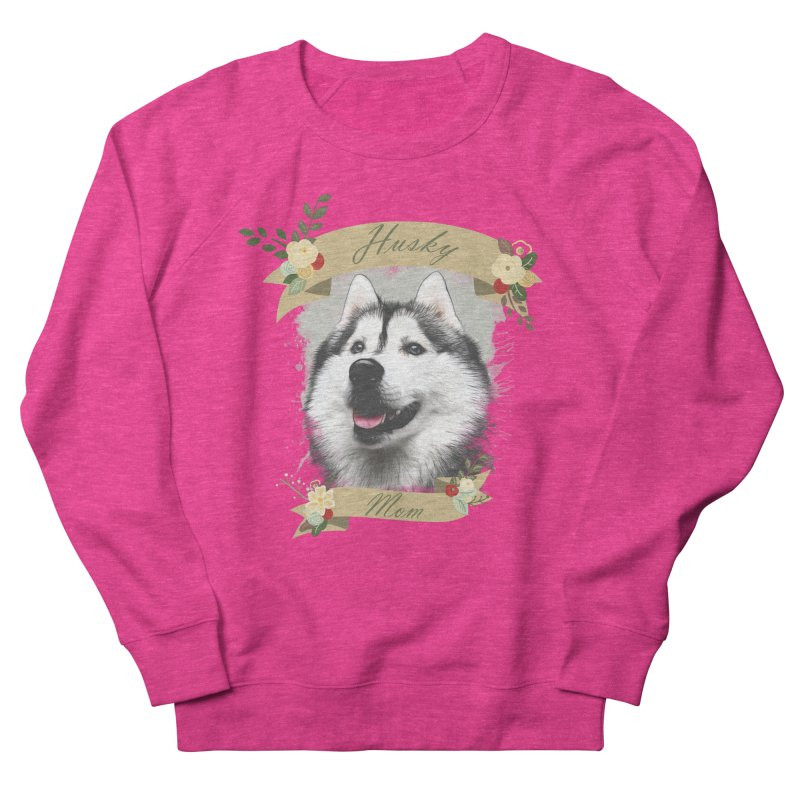 Husky Mom Women's French Terry Sweatshirt by Andy's Paw Prints Shop