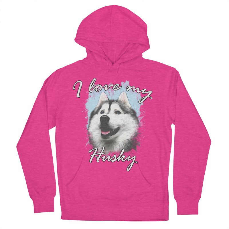 I love my Husky Women's French Terry Pullover Hoody by Andy's Paw Prints Shop