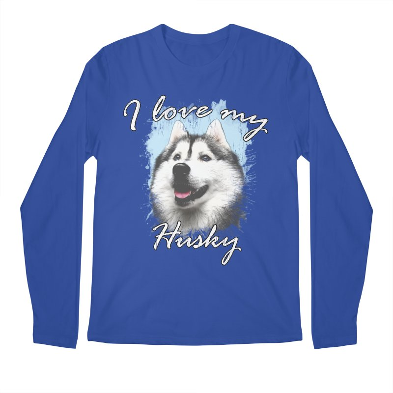 I love my Husky Men's Regular Longsleeve T-Shirt by Andy's Paw Prints Shop