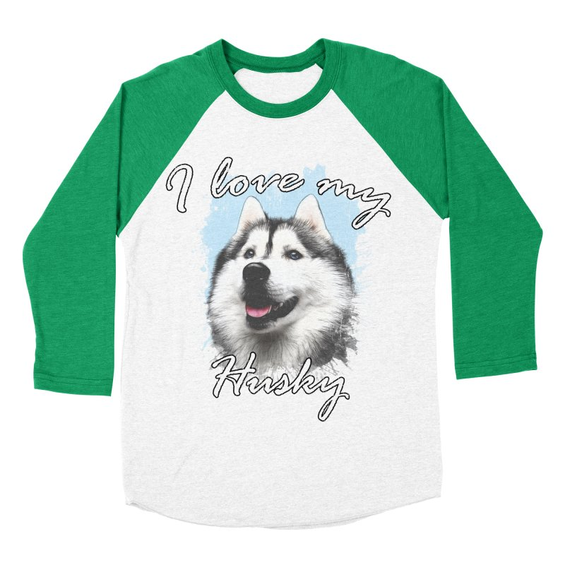 I love my Husky Men's Baseball Triblend Longsleeve T-Shirt by Andy's Paw Prints Shop
