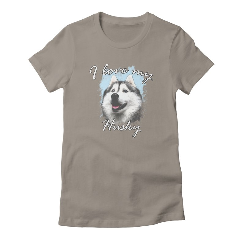 I love my Husky Women's T-Shirt by Andy's Paw Prints Shop