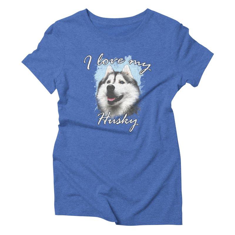 I love my Husky Women's Triblend T-Shirt by Andy's Paw Prints Shop