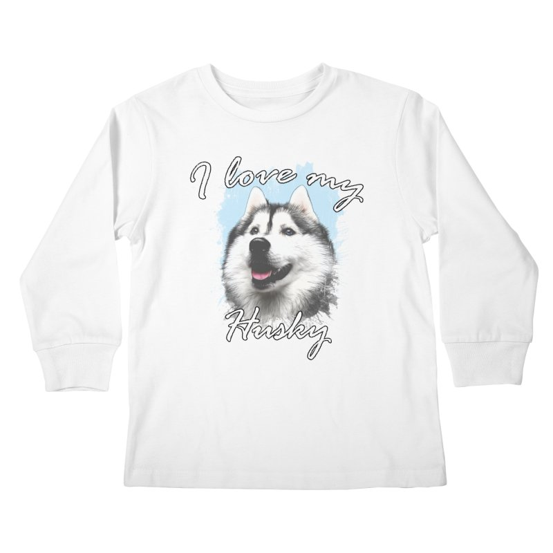 I love my Husky Kids Longsleeve T-Shirt by Andy's Paw Prints Shop