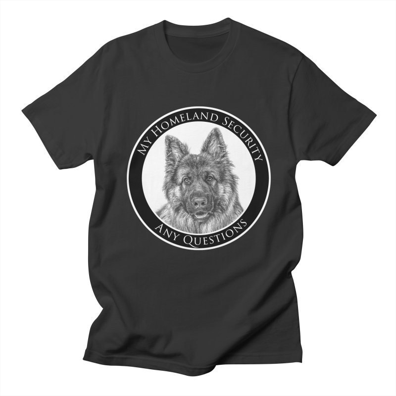 My homeland security Women's Regular Unisex T-Shirt by Andy's Paw Prints Shop