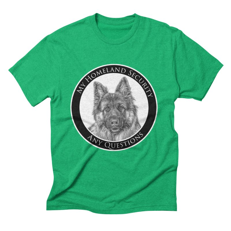 My homeland security Men's Triblend T-Shirt by Andy's Paw Prints Shop