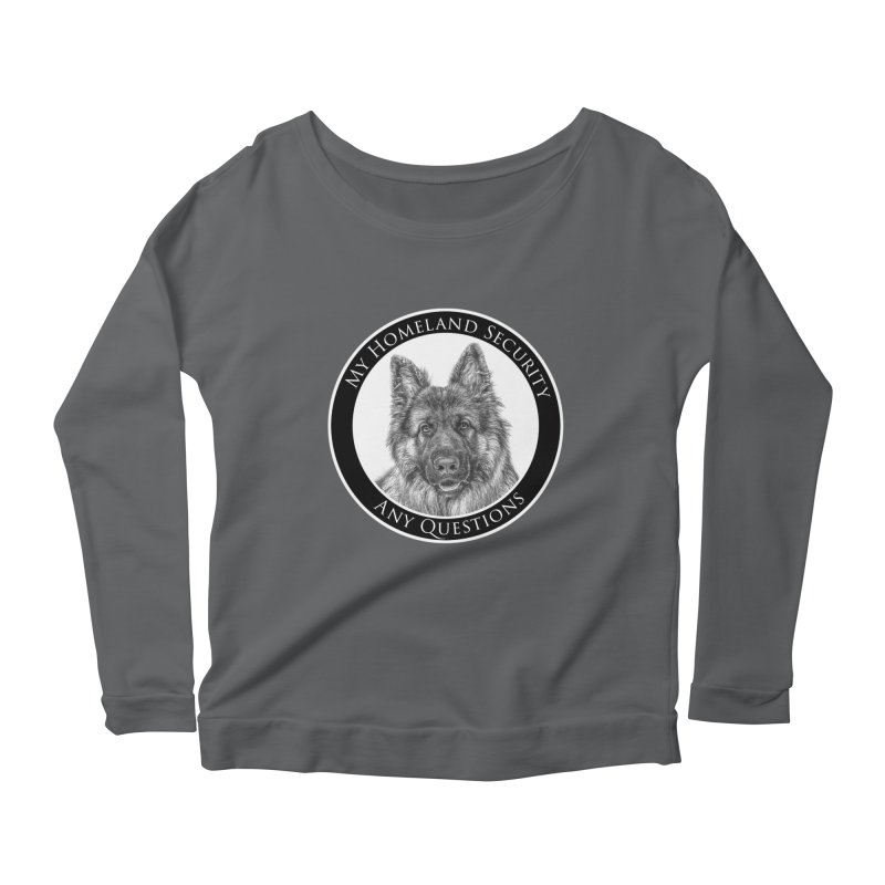 My homeland security Women's Scoop Neck Longsleeve T-Shirt by Andy's Paw Prints Shop