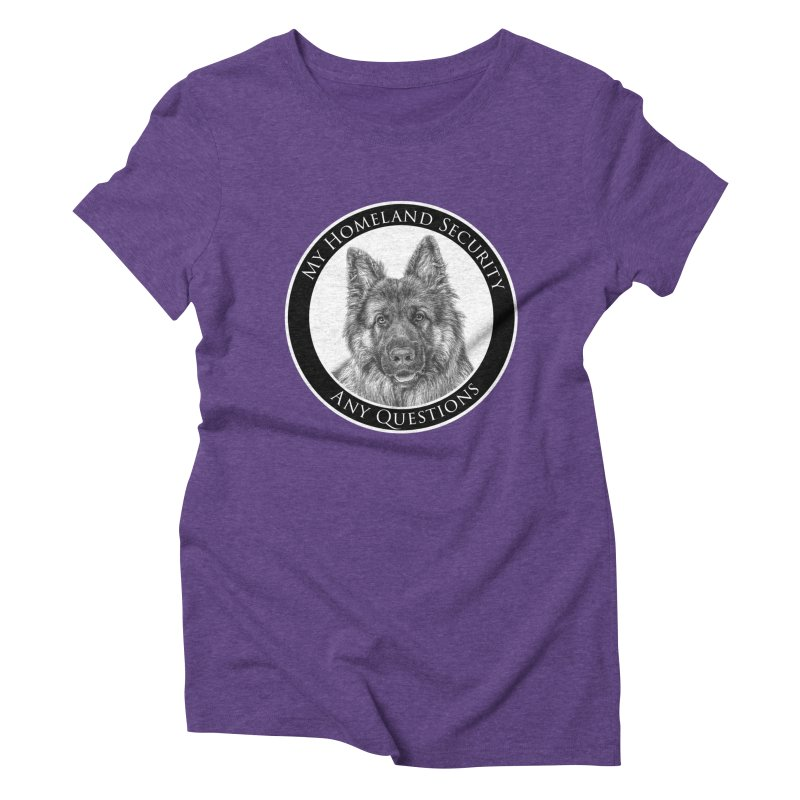 My homeland security Women's Triblend T-Shirt by Andy's Paw Prints Shop
