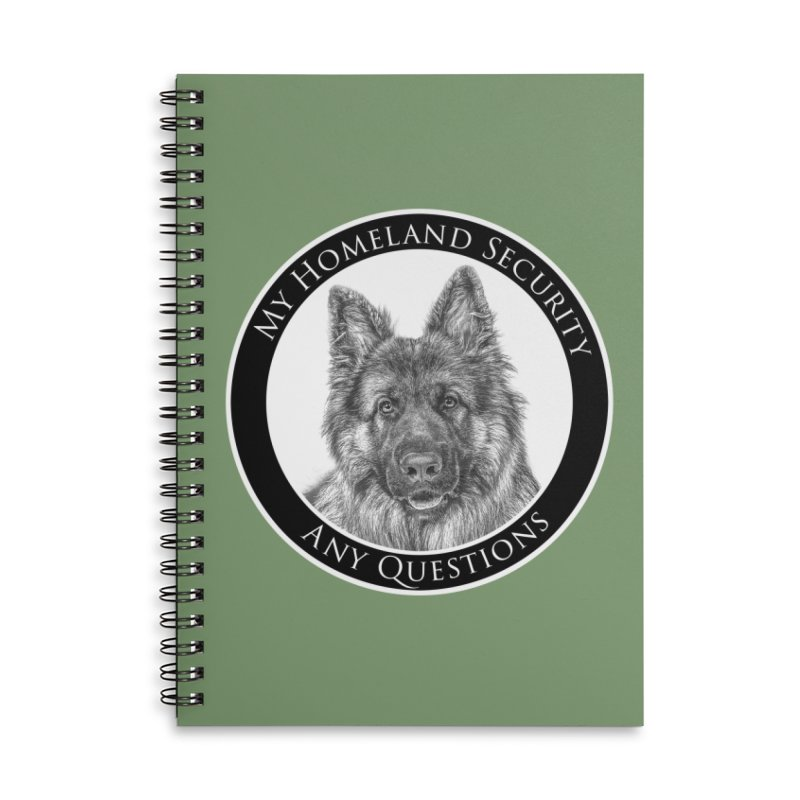 My homeland security Accessories Lined Spiral Notebook by Andy's Paw Prints Shop