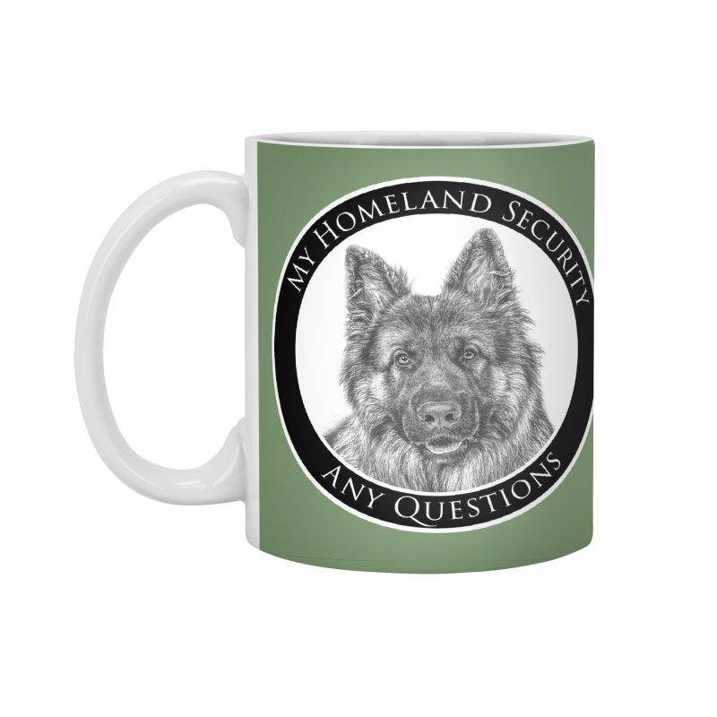 My homeland security Accessories Standard Mug by Andy's Paw Prints Shop