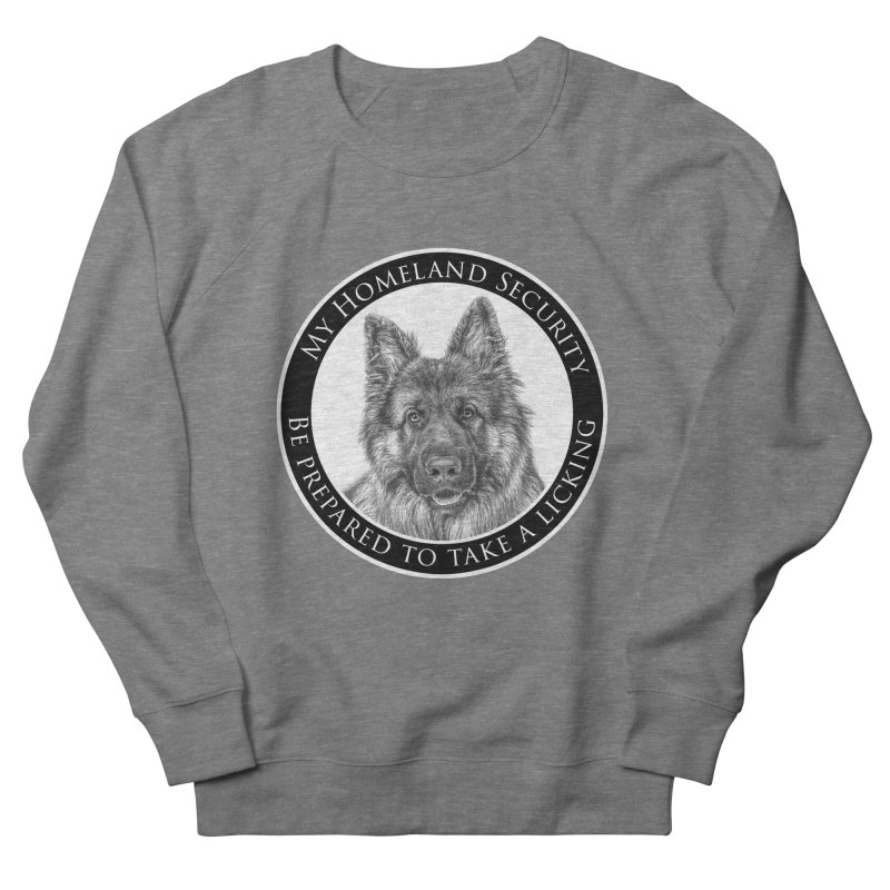 Homeland security licking Women's French Terry Sweatshirt by Andy's Paw Prints Shop