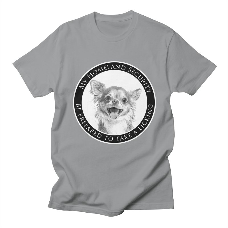 Homeland security Chihuahua Women's Regular Unisex T-Shirt by Andy's Paw Prints Shop