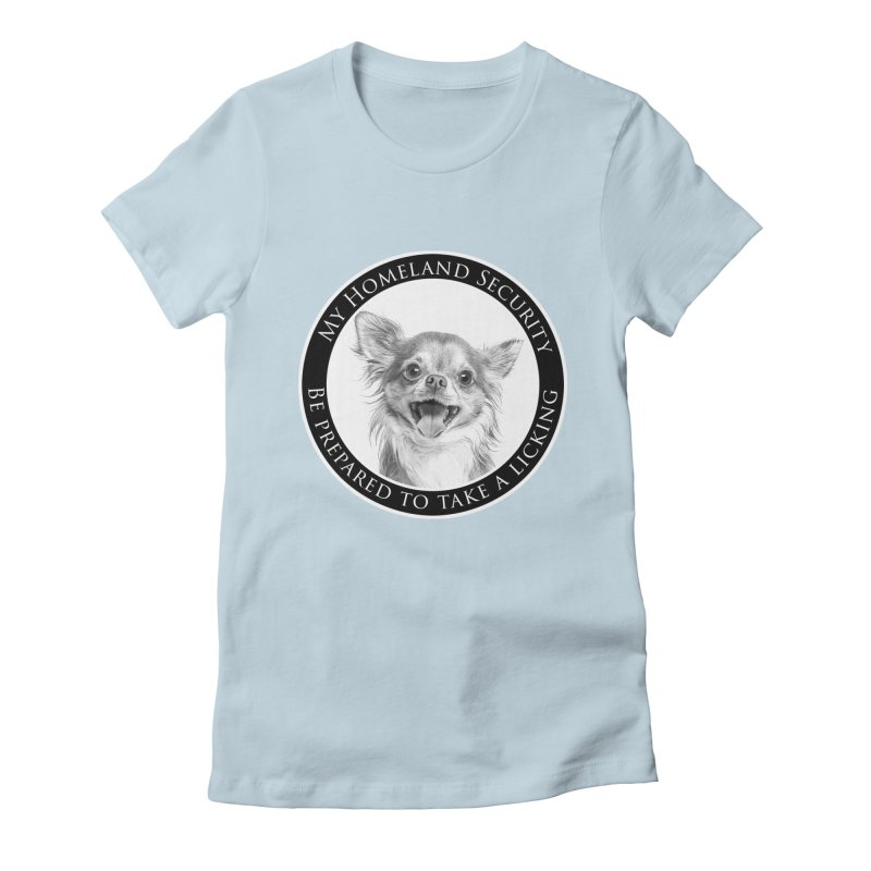 Homeland security Chihuahua Women's Fitted T-Shirt by Andy's Paw Prints Shop