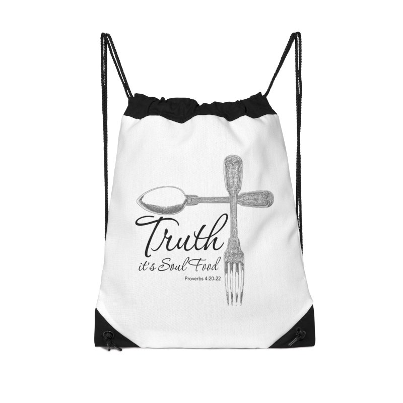 Truth it's soul food Dark Accessories Drawstring Bag Bag by Andy's Paw Prints Shop