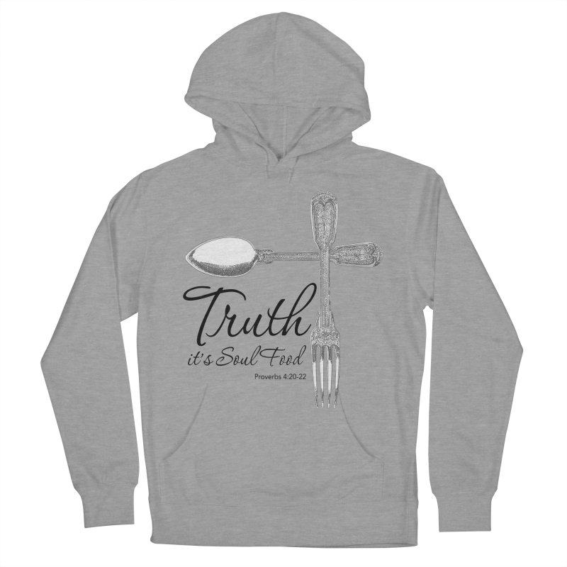 Truth it's soul food Dark Men's French Terry Pullover Hoody by Andy's Paw Prints Shop