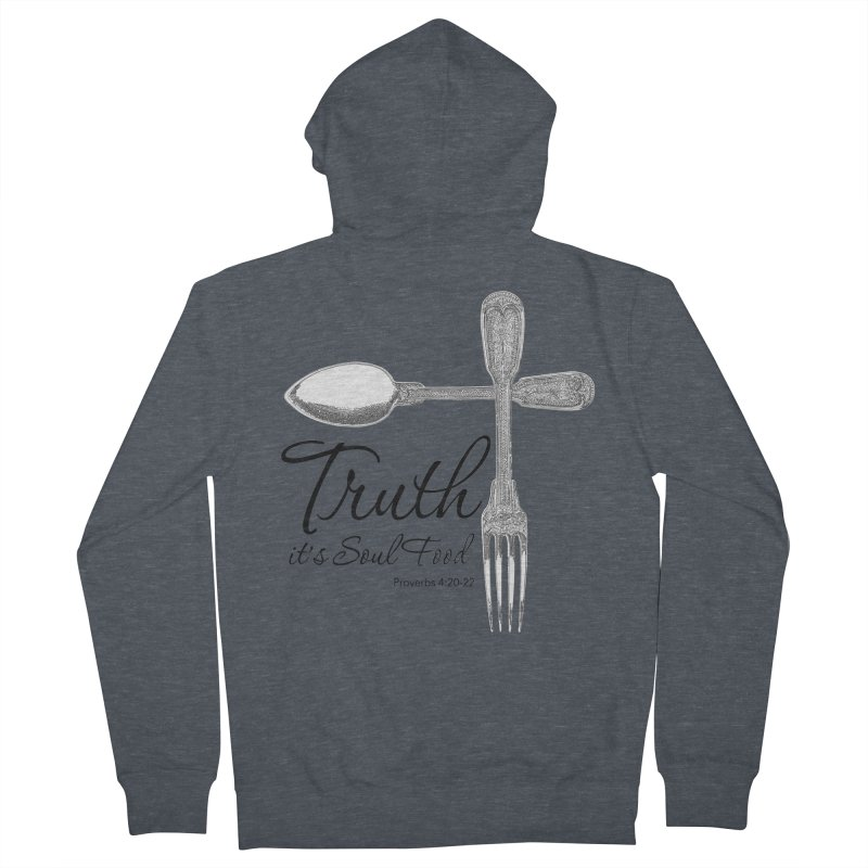 Truth it's soul food Dark Women's Zip-Up Hoody by Andy's Paw Prints Shop