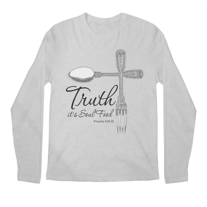 Truth it's soul food Dark Men's Regular Longsleeve T-Shirt by Andy's Paw Prints Shop