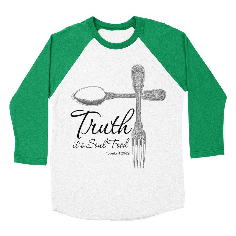 Truth it's soul food Dark Women's Baseball Triblend Longsleeve T-Shirt by Andy's Paw Prints Shop