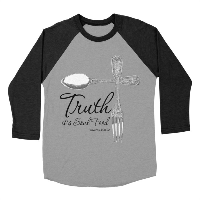 Truth it's soul food Dark Women's Baseball Triblend Longsleeve T-Shirt by Andy's Paw Prints Shop
