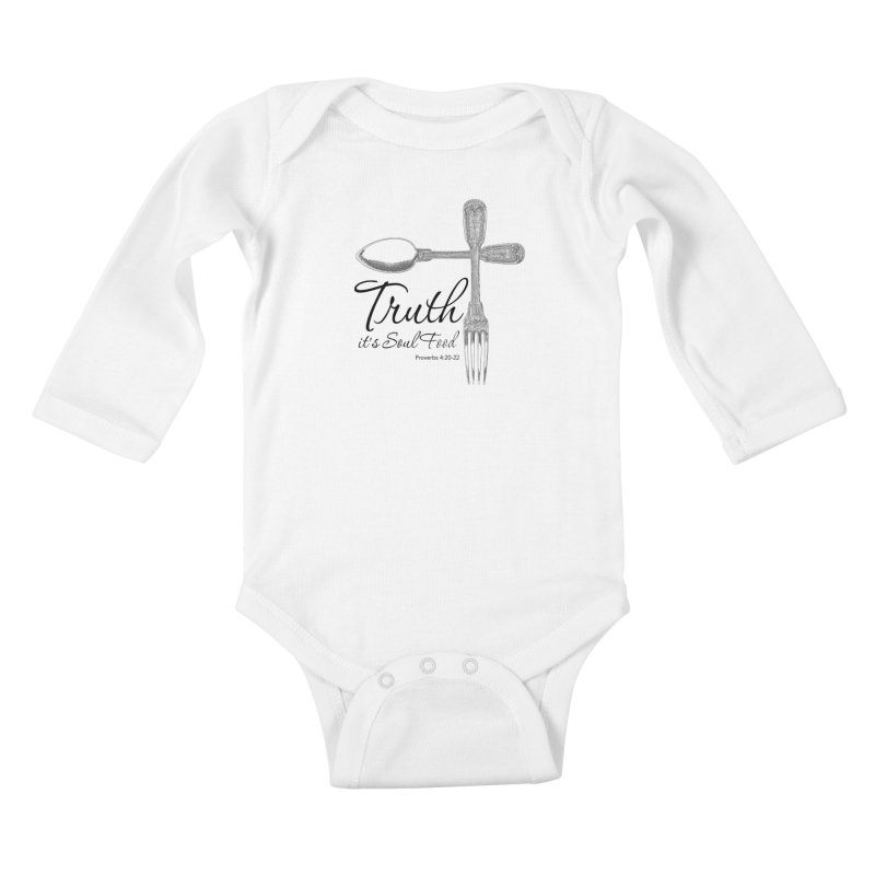 Truth it's soul food Dark Kids Baby Longsleeve Bodysuit by Andy's Paw Prints Shop
