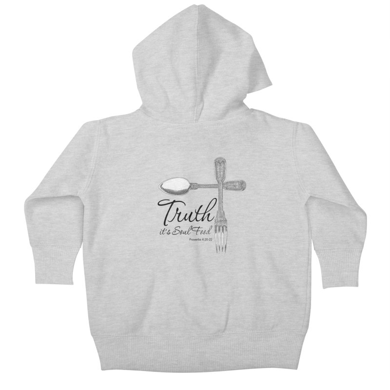 Truth it's soul food Dark Kids Baby Zip-Up Hoody by Andy's Paw Prints Shop