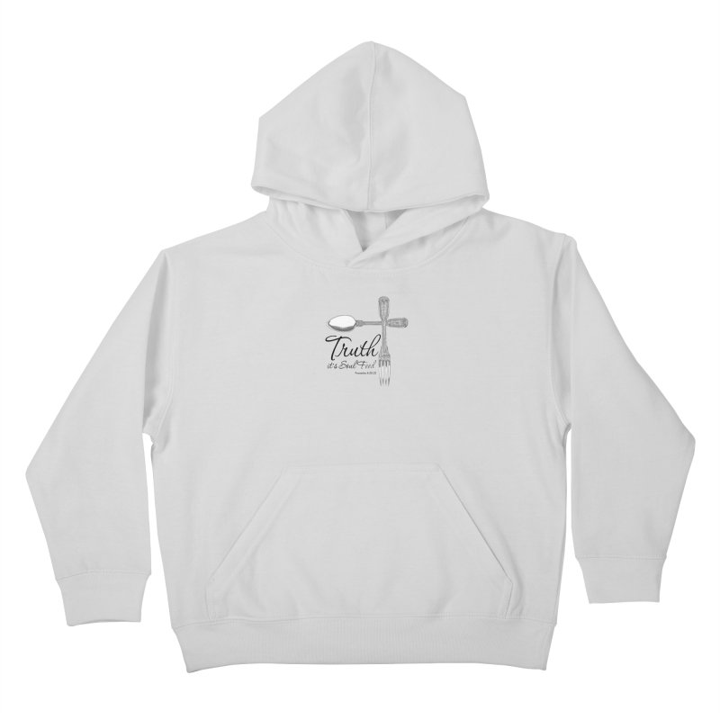 Truth it's soul food Dark Kids Pullover Hoody by Andy's Paw Prints Shop