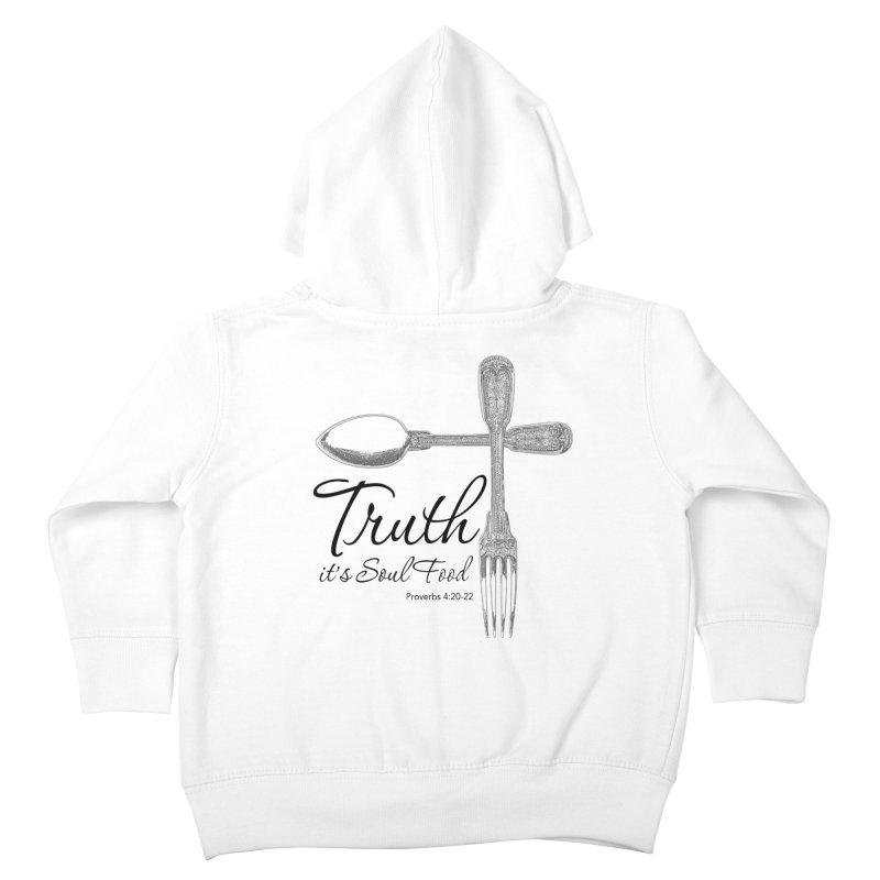 Truth it's soul food Dark Kids Toddler Zip-Up Hoody by Andy's Paw Prints Shop