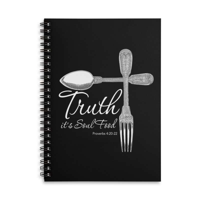 Truth it's soul food light Accessories Lined Spiral Notebook by Andy's Paw Prints Shop