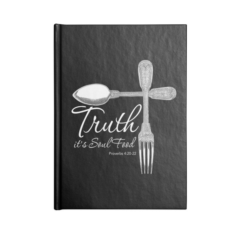 Truth it's soul food light Accessories Lined Journal Notebook by Andy's Paw Prints Shop