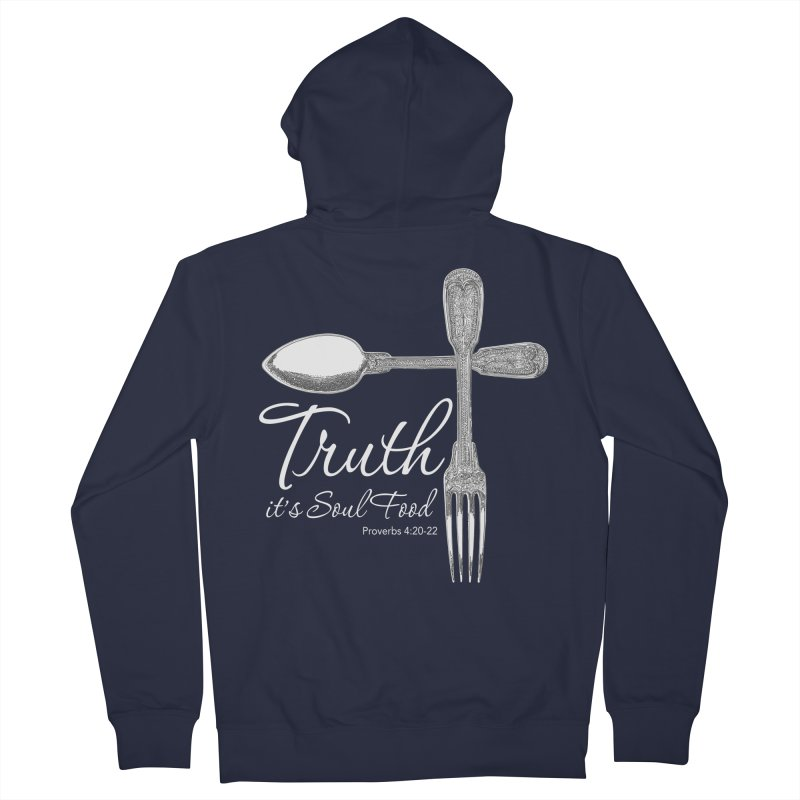 Truth it's soul food light Women's French Terry Zip-Up Hoody by Andy's Paw Prints Shop