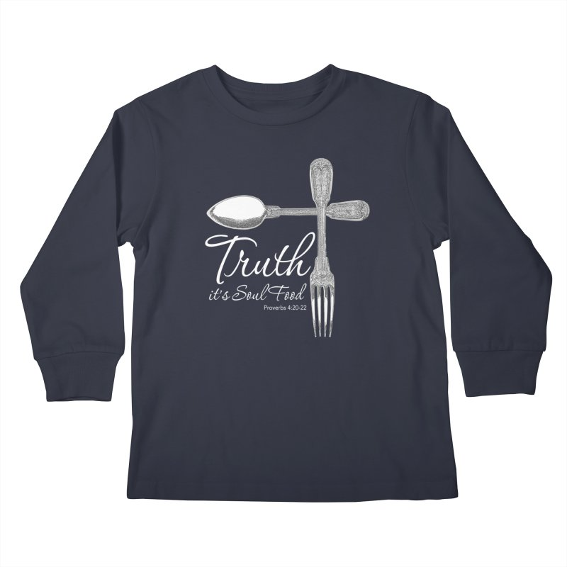 Truth it's soul food light Kids Longsleeve T-Shirt by Andy's Paw Prints Shop