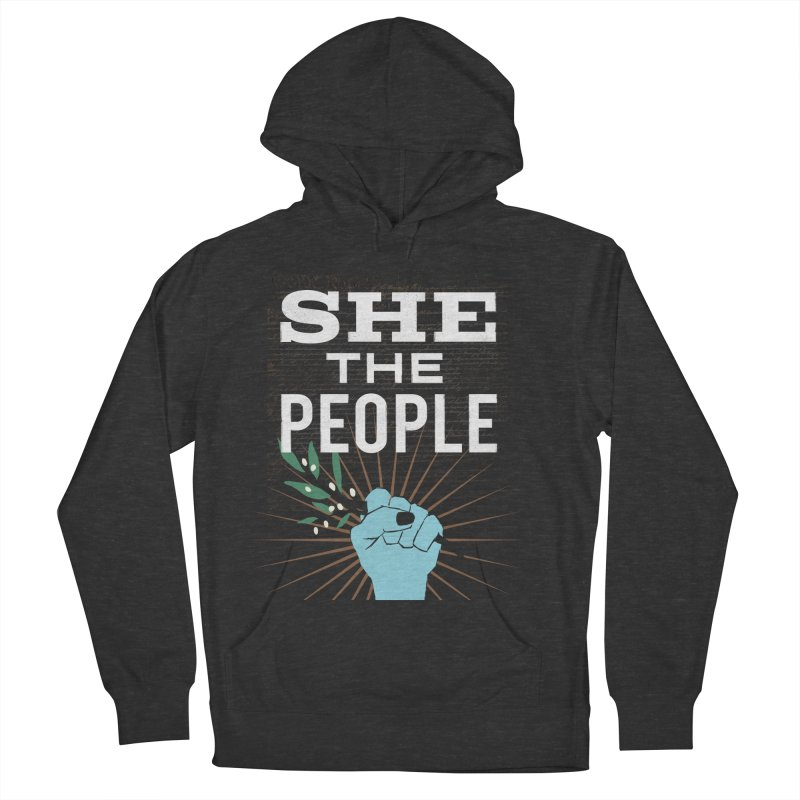 She the People Power! Women's French Terry Pullover Hoody by Anikadrawls